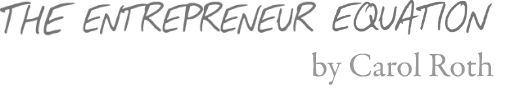 The Entreprenuer Equation By Carol Roth